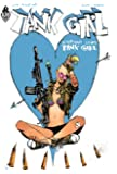Tank Girl : Everybody loves Tank Girl