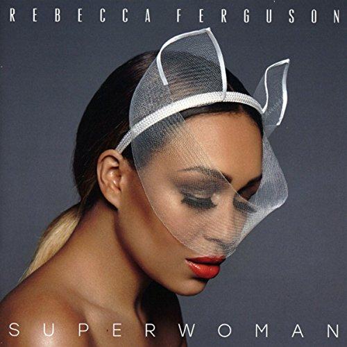REBECCA FERGUSON - Superwomen