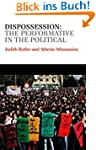Dispossession: The Performative in th...