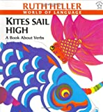 Kites Sail High: A Book About Verbs (Explore!)