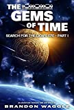 The Gems of Time (Search for the Lion's Eye Book 1)