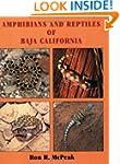 Amphibians and Reptiles of Baja Calif...