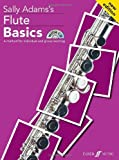 Flute Basics: A Method for Individual and Group Learning (Student's Book) (Book & CD) (Faber Edition: Basics) (057152284X) by Adams, Sally