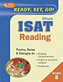 ISAT Reading - Grade 8 (Illinois ISAT Test Preparation) (0738600997) by Editors of REA