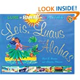 Leis, Luaus, and Alohas: The Lure of Hawai'i in the Fifties (Island Treasures)