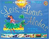 Leis, Luaus and Alohas: The Lure of Hawaii in the Fifties