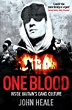 One Blood: Inside Britain's Gang Culture