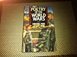 Poetry of the World Wars (0872263363) by Foss, Michael