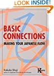 Basic Connections: Making Your Japane...