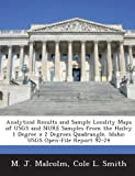 img - for Analytical Results and Sample Locality Maps of USGS and NURE Samples from the Hailey 1 Degree x 2 Degrees Quadrangle, Idaho: USGS Open-File Report 92-24 book / textbook / text book