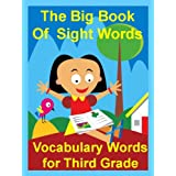 The Big Book of Sight Words: Vocabulary Words for Third Grade ~ Suzy Morris