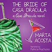 The Bride of Casa Dracula: Casa Dracula, Book 3 | [Marta Acosta]