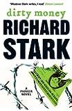Dirty Money: A Parker Novel