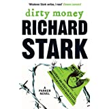 Dirty Money: A Parker Novelby Richard Stark