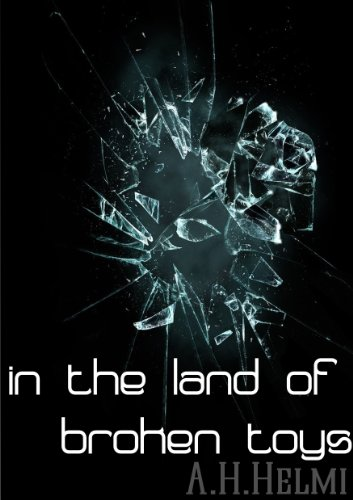 Five college friends re-unite after tragedy – And discover the ghosts from their past still haunt them…  A.H. Helmi's compelling & thought-provoking In The Land of Broken Toys Sample now for FREE!