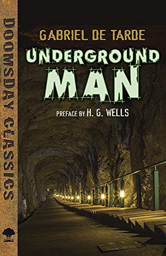 Underground Man (Dover Doomsday Classics) (Underground Classics compare prices)
