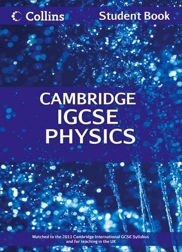 Collins Cambridge IGCSE - Cambridge IGCSE Physics Student Book (Collins International Gcse)