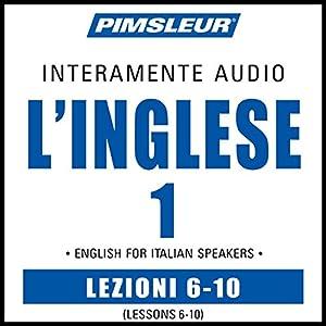 ESL Italian Phase 1, Unit 06-10 Audiobook