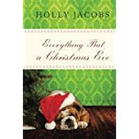 Everything But a Christmas Eve (Everything But...Series Book 4)