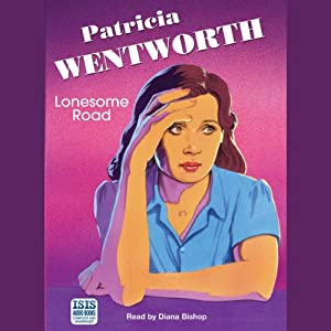 Lonesome Road | [Patricia Wentworth]