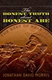 img - for The Honest Truth About Honest Abe (The Best of Read JDM) book / textbook / text book