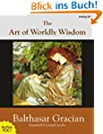 The Art of Worldly Wisdom [with activ...