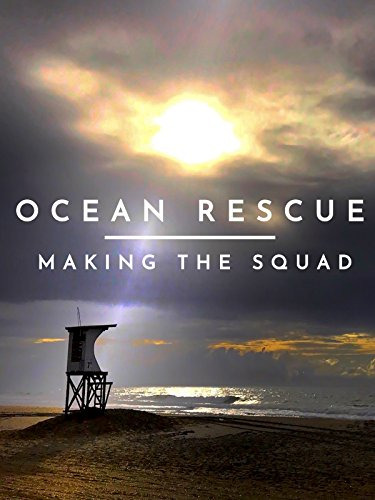 Ocean Rescue: Making the Squad