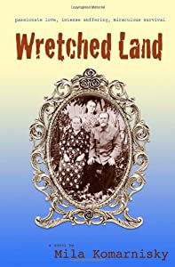 Wretched Land by Savant Books & Publications LLC