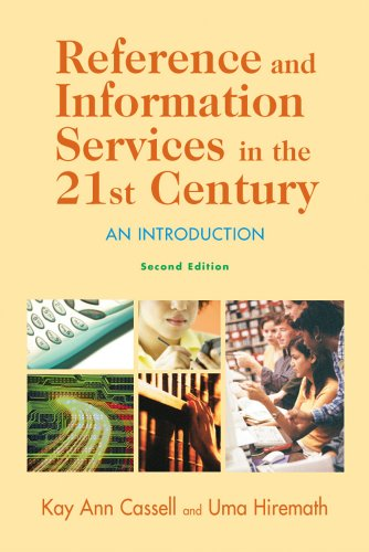 Reference and Information Services in the 21st Century:...