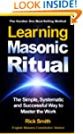 Learning Masonic Ritual - The Simple,...