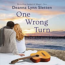 One Wrong Turn: A Novel Audiobook by Deanna Lynn Sletten Narrated by Will Damron