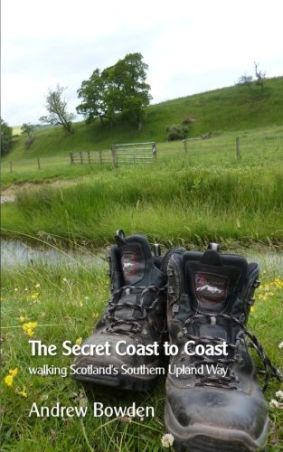 The Secret Coast to Coast: Walking Scotland's Southern Upland Way