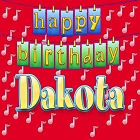 Amazon.com: Happy Birthday Dakota (Personalized): Ingrid DuMosch: MP3