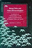 img - for Rising China and Asian Democratization: Socialization to