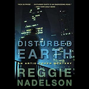 Disturbed Earth: An Artie Cohen Mystery | [Reggie Nadelson]