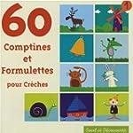 60 Comptines et formulettes pour cr�ches
