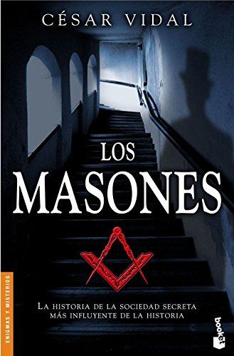 Los masones (Divulgación. Enigmas y misterios)