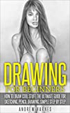 Drawing: Drawing For Beginners- The U…