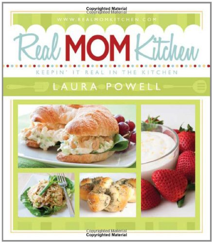 Real Mom Kitchen by Laura  Powell