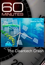 60 Minutes-The Cleantech Crash