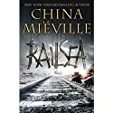 Railsea (       UNABRIDGED) by China Mieville Narrated by Jonathan Cowley