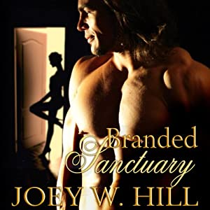 Branded Sanctuary | [Joey W. Hill]
