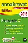 Annales Annabrevet 2015 Fran�ais: suj...