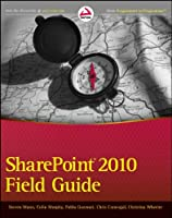 SharePoint 2010 Field Guide ebook download