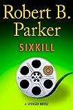 Sixkill (Spenser #40)