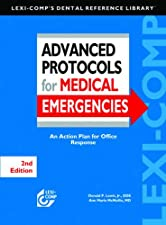 Advanced Protocols for Medical Emergencies An Action Plan for Office Response by Donald P. Lewis