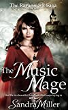 The Music Mage: Book One of the Ravanmark Saga