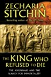 The King Who Refused to Die: The Anun...