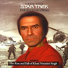 Star Trek: The Eugenics Wars: The Rise and Fall of Khan Noonien Singh (Adapted) Audiobook by Greg Cox Narrated by Anthony Stewart Head