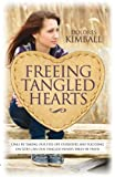 img - for Freeing Tangled Hearts by Dolores Kimball (2013) Paperback book / textbook / text book